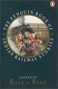 image of Penguin Book of Indian Railway Stories