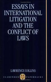 essays in international litigation and the conflict of laws Download citation | essays in internatio | essays in international litigation and the conflict of laws by collinslawrence[oxford: clarendon press 19941ii, 455.