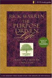 Purpose Driven Life Study Guide: A Six-Session Video-Based Study for Groups or Individuals (Purpose Driven Life, The) by Warren, Rick - 2007