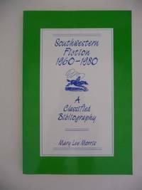 Southwestern Fiction 1960-1980