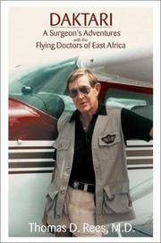 Daktari: A Surgeon's Adventures With the Flying Doctors of East Africa (Signed)
