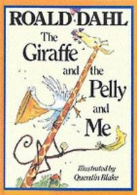 Giraffe, the Pelly and Me