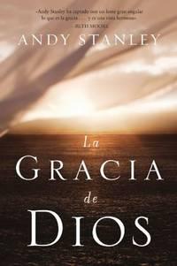image of La gracia de Dios (Spanish Edition)
