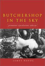 Butchershop in the Sky: Premature Ejaculations, 1989-99: The Collected Works