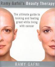 Ramy Gafni's Beauty Therapy: The Ultimate Guide to Looking and Feeling Great While Living...