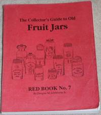 The Collector\'s Guide to Old Fruit Jars, Red Book No. 7
