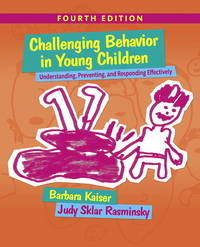 image of Challenging Behavior in Young Children: Understanding, Preventing, and Responding Effectively