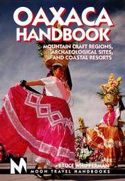 Oaxaca: Mountain Craft Regions, Archaeological Sites, and Coastal Resorts