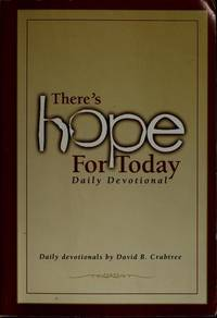 There's Hope For Today Daily Devotional