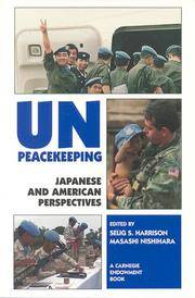 U.N.Peacekeeping: Japanese and American Perspectives