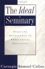 The Ideal Seminary: Pursuing Excellence in Theological Education