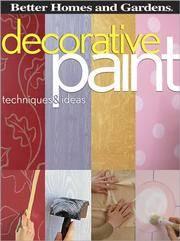 Decorative Paint techniques and Ideas