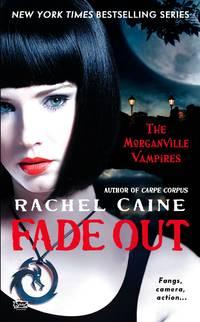 Fade Out - Morganville Vampires vol. 7