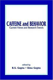 CAFFEINE AND BEHAVIOR: CURRENT VIEW AND RESEARCH TRENDS