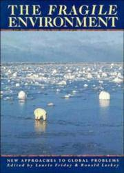 The Fragile Environment The Darwin College Lectures