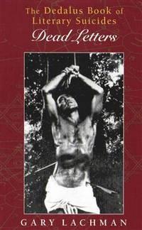 The Dedalus Book of Literary Suicides: Dead Letters (Dedalus Concept Books)