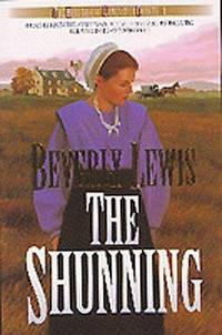 The Shunning (Heritage of Lancaster County) (Book 1)