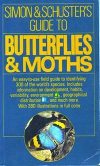 Simon & SchusterÕs Guide to Butterflies & Moths