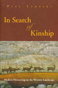 In Search of Kinship: Modern Pioneering on the Western Landscape