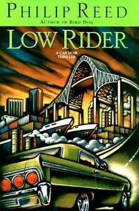 LOW RIDER (Car Noir Thrillers)
