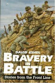 Bravery in Battle: Stories from the Front Line