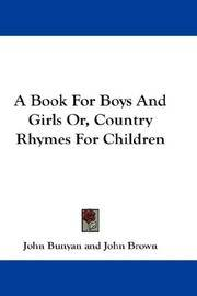 A Book For Boys And Girls Or, Country Rhymes For Children