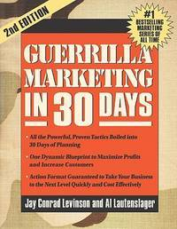 Guerrilla Marketing in 30 Days 2nd Edition