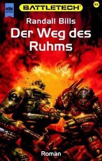 Weg des Ruhms, Der by  Randall Bills - Paperback - Edition: 1. - 2002 - from Mondevana and Biblio.com