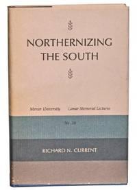 Northernizing the South.  [Mercer Univ. Lamar Mem. Lectures, #26]