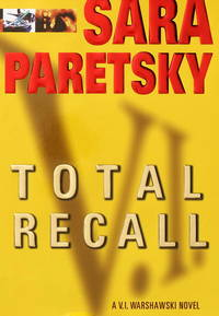 Total Recall:  A V. I. Warshawski Novel