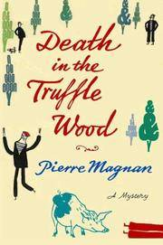 Death in the Truffle Wood (Commissaire Laviolette Mystery)