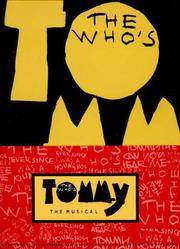 The Who's Tommy: The Musical.