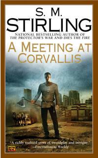 Meeting at Corvallis - Emberverse vol. 3