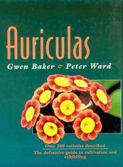 AURICULAS: The Definitive Guide to Cultivation and Exhibiting.