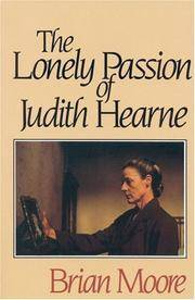 The Lonely Passion of Judith Hearne. by Brian Moore - Paperback - Reprint Edition (1988); Fifth Printing thus.   - 1988. - from Black Cat Hill Books and Biblio.com