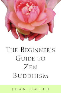 The Beginner's Guide to Zen Buddhism.