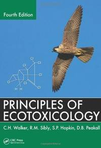 Principles of ecotoxicology, 4th edition [hardcover] [jan 01, 2016.