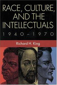 Race, Culture, and the Intellectuals, 1940-1970
