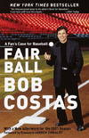 image of Fair Ball: A Fan's Case for Baseball
