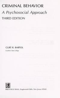 Criminal Behavior: A Psychosocial Approach by Curt R. Bartol - Hardcover - 3rd - 1991-01-01 - from Ergodebooks and Biblio.com