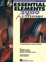 Essentials Elements 2000 For Strings: Viola Book 2, A Comprehensive String Method