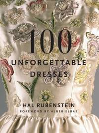 100 (One Hundred) Unforgettable Dresses