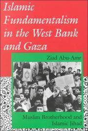 Islamic Fundamentalism in the West Bank and Gaza: Muslim Brotherhood and Islamic Jihad by  Ziyad  and Abu 'Amr - Paperback - 1994 - from Warrens Books (SKU: Alibris.0002534)