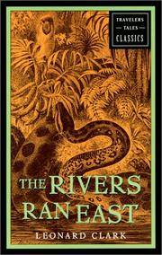 image of The Rivers Ran East: Travelers' Tales Classics