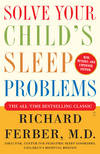 image of Solve Your Child's Sleep Problems: Revised Edition: New, Revised, and Expanded Edition