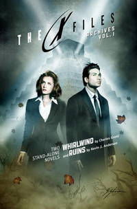 X-Files Archives Volume 1: Whirlwind & Ruins (The X-Files (Archives Prose))