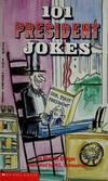 image of 101 President Jokes