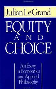 Equity and Choice: An Essay in Economics and Applied Philosophy