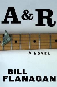 A & R: A Novel