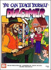 You Can Teach Yourself Dulcimer. [1st paperback].